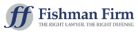 The Fishman Firm,...