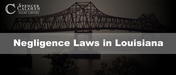Negligence Laws in Louisiana